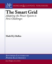 The Smart Grid - Adapting the Power System to New Challenges ebook by Math Bollen
