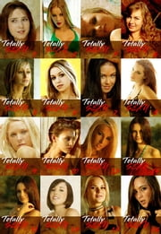 Totally Sexy The Ultimate Collection – Volumes 1-16 - A sexy photo book ebook by Emma Land