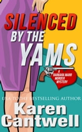 Silenced by the Yams ebook by Karen Cantwell
