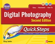 Digital Photography QuickSteps, 2nd Edition ebook by Sahlin
