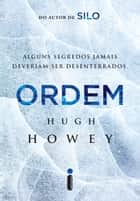 Ordem ebook by Hugh Howey