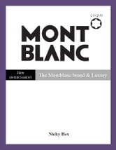 The Montblanc brand & Luxury ebook by Nicky Hex