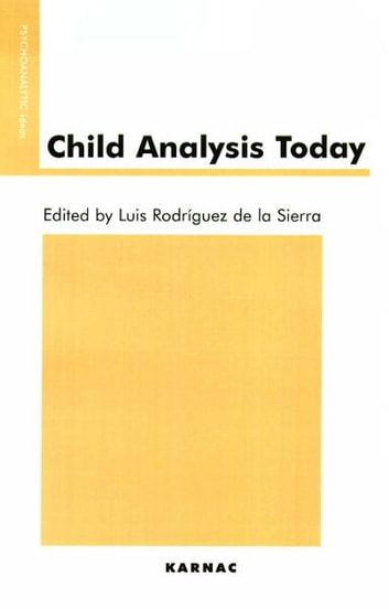 Child Analysis Today ebook by
