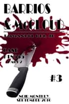 Barrios & McCloud #3: Case# 18555 part 2 Noir Monthly - September 2016 ebook by Emmanuel Obi Jr
