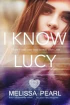 I Know Lucy (The Fugitive Series #1) ebook by