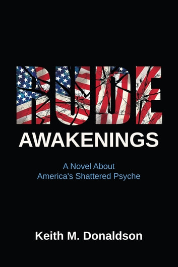 Rude Awakenings ebook by Keith M. Donaldson