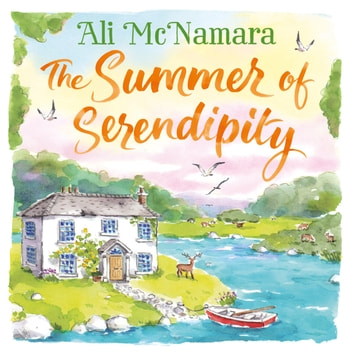 The Summer of Serendipity - The magical feel good perfect holiday read audiobook by Ali McNamara