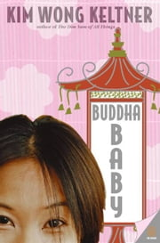 Buddha Baby ebook by Kim Wong Keltner