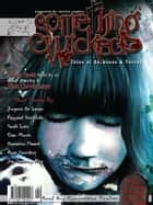 Something Wicked Issue 01 (Oct 2006) ebook by Joe Vaz, Vianne Venter, Sarah Lotz,...