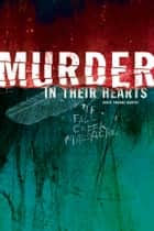 Murder in Their Hearts ebook by David Thomas Murphy