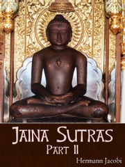 Jaina Sutras Part II ebook by Hermann Jacobi