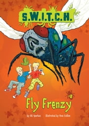 #02 Fly Frenzy ebook by Ali  Sparkes,Ross  Collins