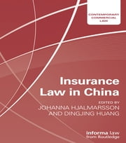Insurance Law in China ebook by Johanna Hjalmarsson,Dingjing Huang
