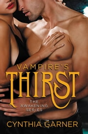 Vampire's Thirst ebook by Cynthia Garner