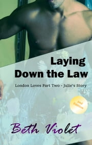 Laying Down the Law ebook by BethViolet