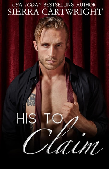 His to Claim ebook by Sierra Cartwright