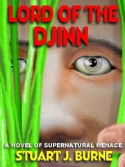 LORD OF DJINN - [David Duqayne #2] ebook by STUART J. BYRNE