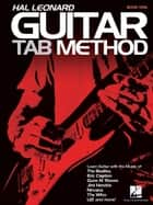 Hal Leonard Guitar Tab Method - Book Only ebook by Jeff Schroedl