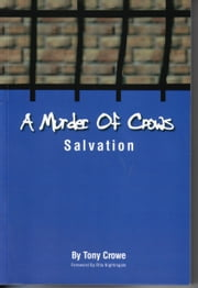 A Murder of Crows Salvation ebook by Tony Crowe