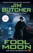 Fool Moon ebook by Jim Butcher