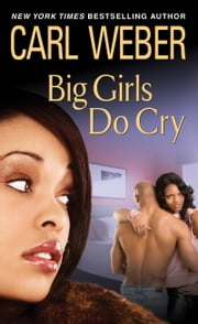 Big Girls Do Cry ebook by Carl Weber