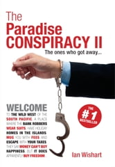 The Paradise Conspiracy II - The Cover-up Exposed ebook by Ian Wishart