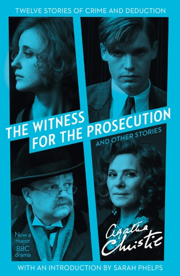 The Witness for the Prosecution: And Other Stories ebook by Agatha Christie