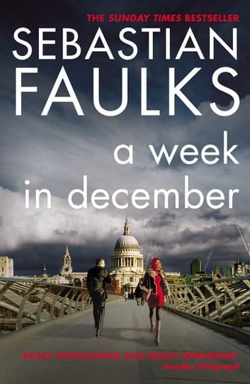 A Week in December ebook by Sebastian Faulks