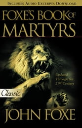 Foxes Book of Martyrs ebook by Foxe, John