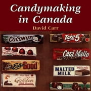 Candymaking in Canada ebook by David Carr