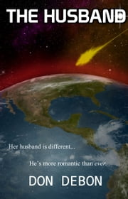 The Husband ebook by Don DeBon