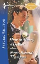 How to Marry a Doctor ebook by