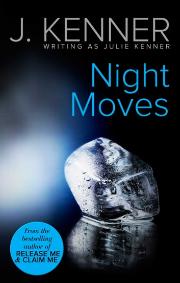 Night Moves ebook by Julie Kenner
