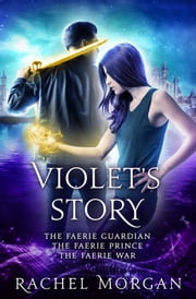 Violet's Story (Creepy Hollow Books 1, 2 & 3) ebook by Rachel Morgan