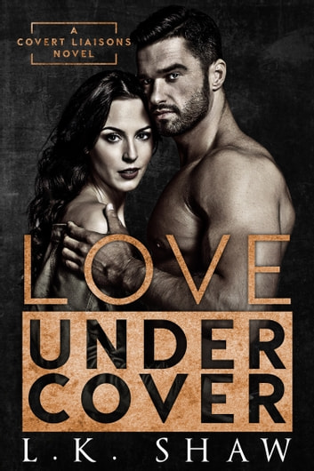 Love Undercover ebook by L.K. Shaw