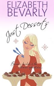 Just Desserts ebook by Elizabeth Bevarly
