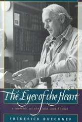 The Eyes of the Heart ebook by Frederick Buechner