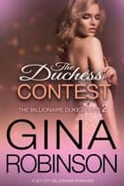The Duchess Contest - A Jet City Billionaire Romance ebook by Gina Robinson