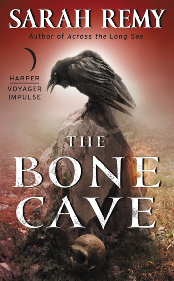 The Bone Cave ebook by Sarah Remy