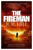 The Fireman eBook by Joe Hill