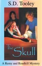 The Skull ebook by S.D. Tooley