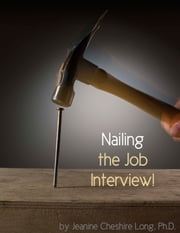 Nailing the Interview ebook by Jeanine Long