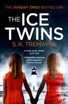 The Ice Twins ebook by
