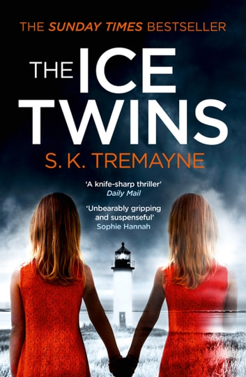 The Ice Twins 電子書 by S. K. Tremayne
