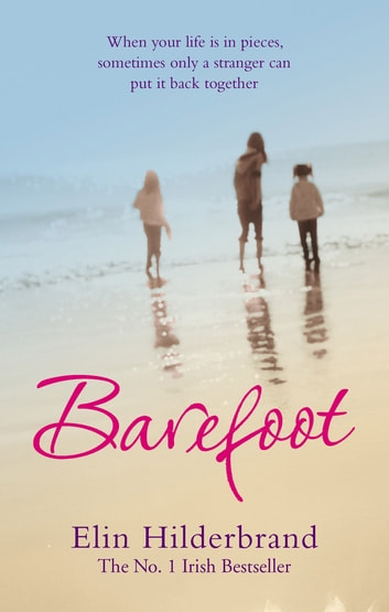Barefoot ebook by Elin Hilderbrand