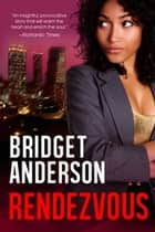 Rendezvous ebook by Bridget Anderson