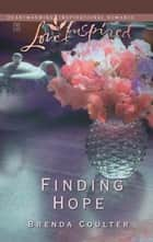 Finding Hope ebook by Brenda Coulter