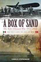 A Box of Sand ebook by Charles Stephenson