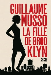 résumé Guillaume Musso La fille de Brooklyn ebook by Guillaume Musso, james root