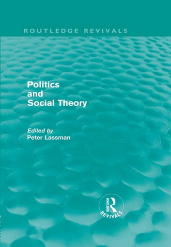 Politics and Social Theory ebook by